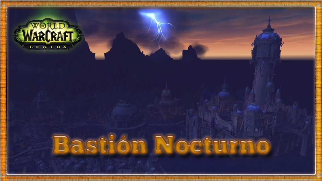bastion nocturno