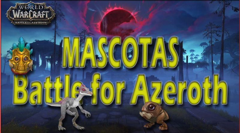 Mascotas en Battle For Azeroth