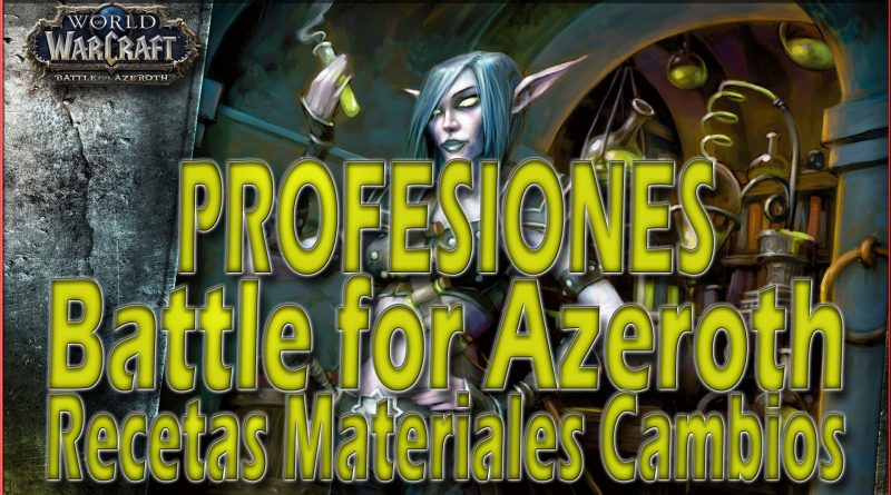 Profesiones en Battle For Azeroth