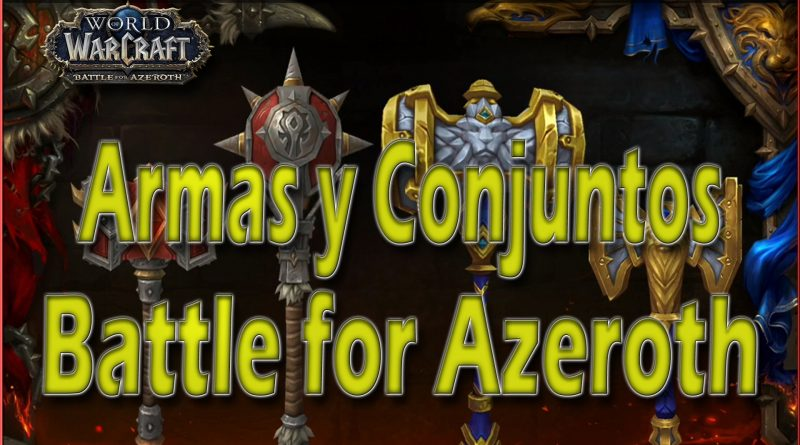Equipo y Armas en Battle For Azeroth