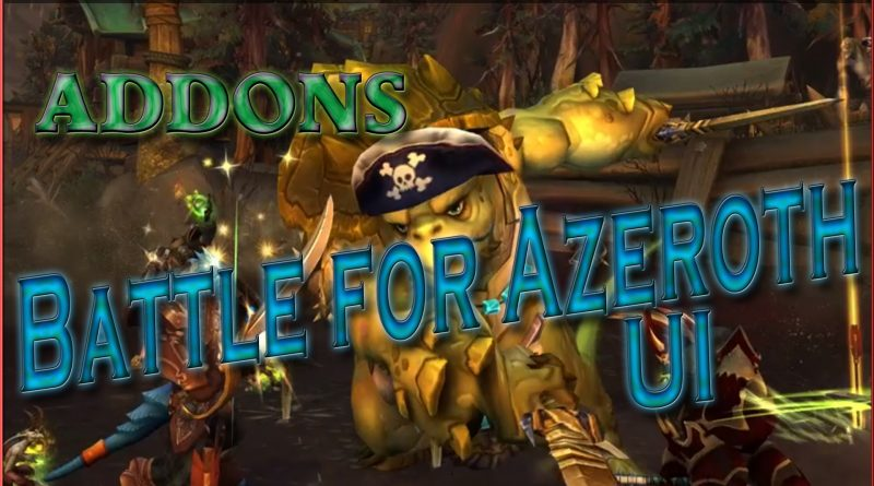 Battle for Azeroth UI