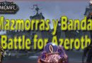 Mazmorras y Bandas de Battle for Azeroth