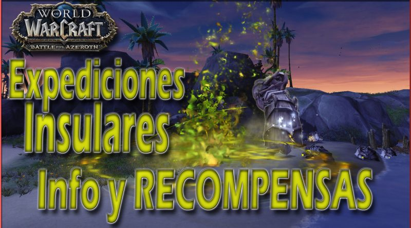 Expediciones Insulares en Battle for Azeroth
