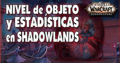 Nivel de objeto y estadísticas en Shadowlands
